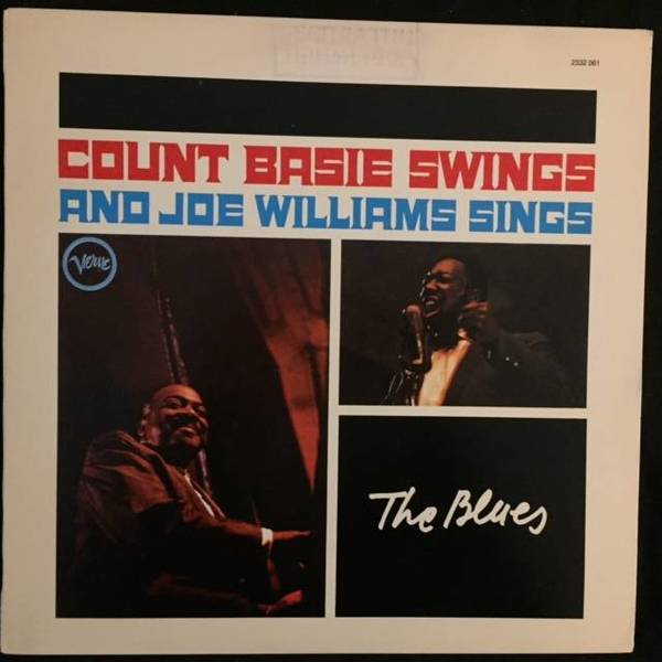 Count Basie / Joe Williams ‎– Count Basie Swings--Joe Williams Sings