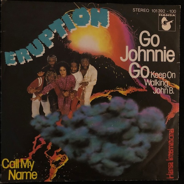Eruption  ‎– Go Johnnie Go (Keep On Walking, John B.)