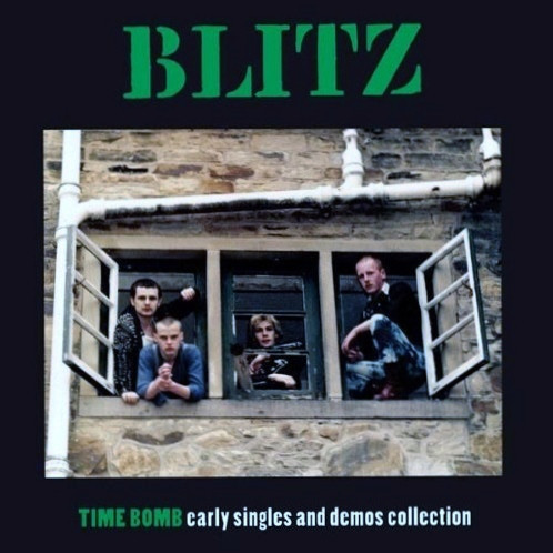 Blitz ‎– Time Bomb Early Singles And Demos Collection