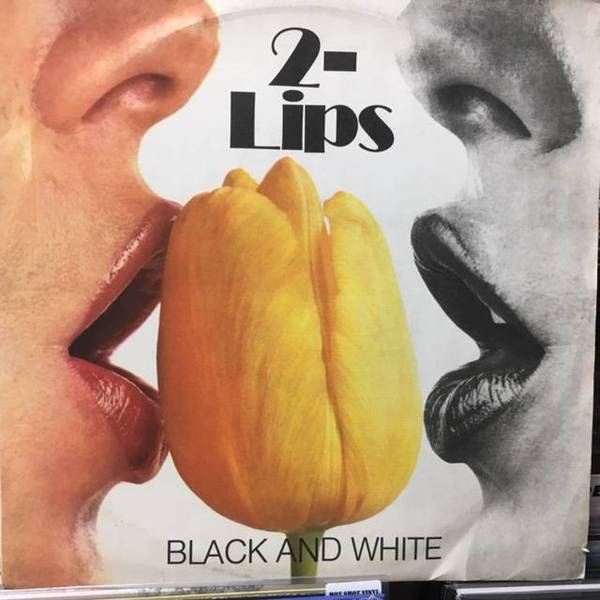2-Lips ‎– Black And White