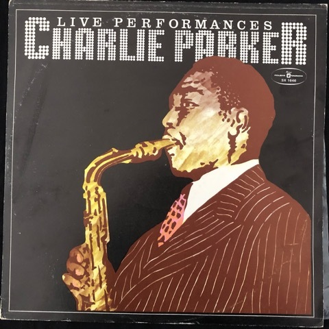 Charlie Parker ‎– Live Performances