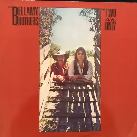 Bellamy Brothers ‎– The Two And Only