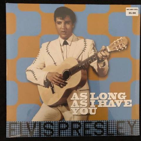 Elvis Presley ‎– As Long As I Have You