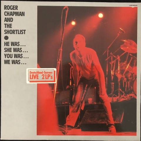 Roger Chapman And The Shortlist ‎– He Was… She Was… You Was… We Was…