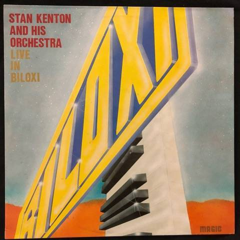 Stan Kenton And His Orchestra ‎– Live In Biloxi