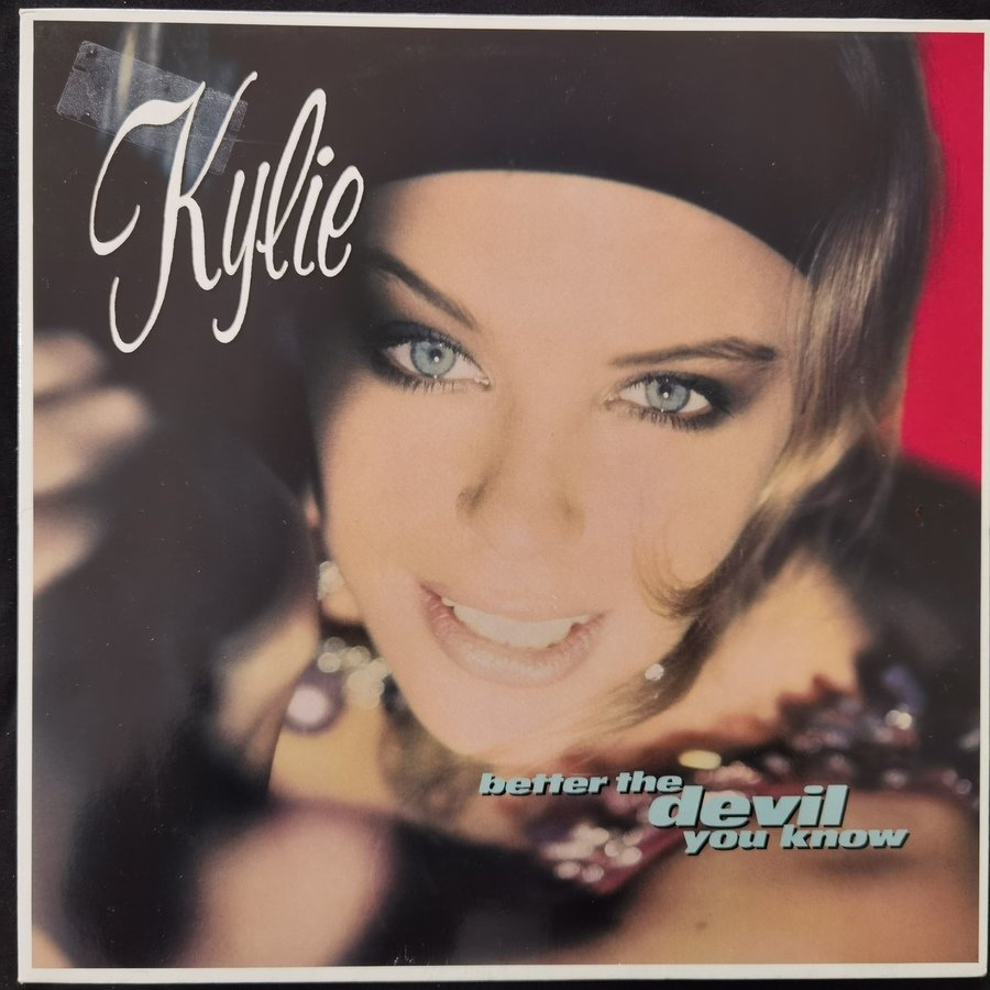 Kylie Minogue ‎– Better The Devil You Know