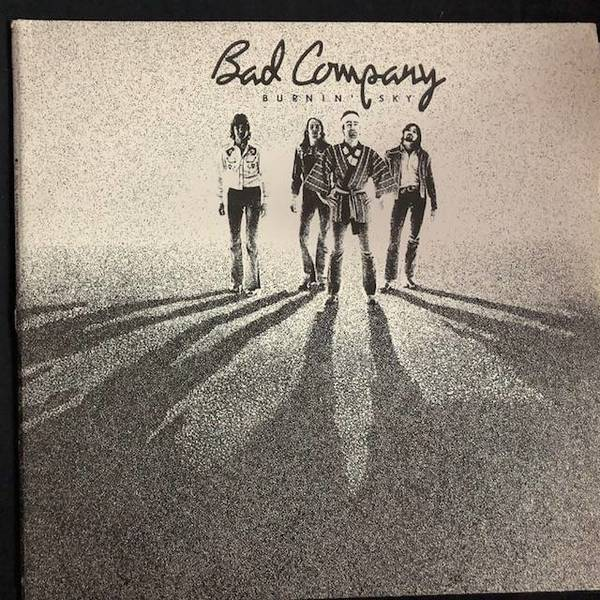 Bad Company ‎– Burnin' Sky