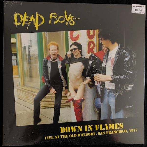Dead Boys ‎– Down In Flames (Live At The Old Waldorf, San Francisco, 1977)