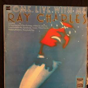 Ray Charles ‎– Come Live With Me