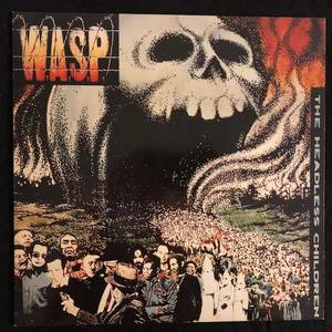 W.A.S.P. ‎– The Headless Children