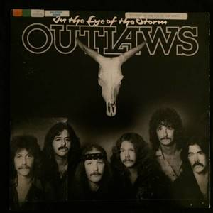 Outlaws ‎– In The Eye Of The Storm