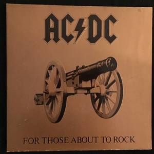 AC/DC ‎– For Those About To Rock We Salute You