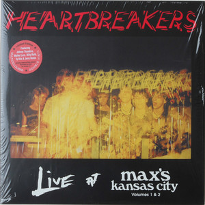 Heartbreakers ‎– Live At Max's Kansas City Volumes 1 & 2
