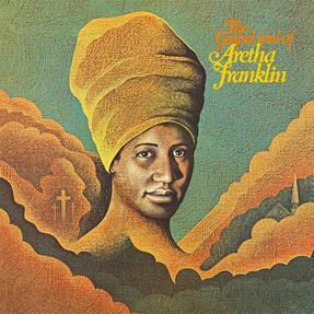 Aretha Franklin ‎– The Gospel Soul Of Aretha Franklin