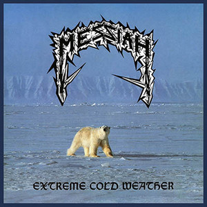 Messiah ‎– Extreme Cold Weather
