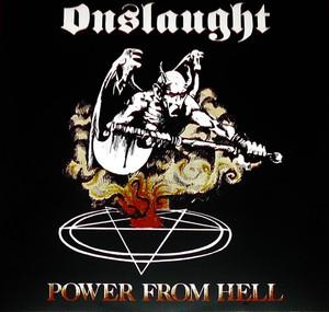 Onslaught ‎– Power From Hell