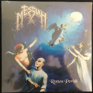 Messiah – Rotten Perish