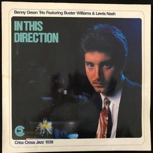 Benny Green Trio Featuring Buster Williams & Lewis Nash ‎– In This Direction