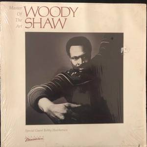 Woody Shaw ‎– Master Of The Art