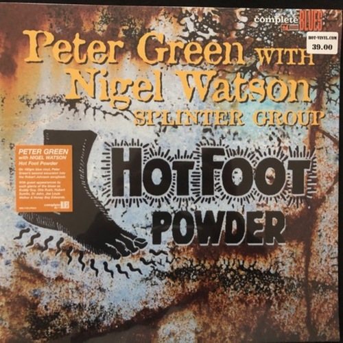 Peter Green With Nigel Watson, Splinter Group ‎– Hot Foot Powder
