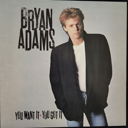 Bryan Adams – You Want It, You Got It