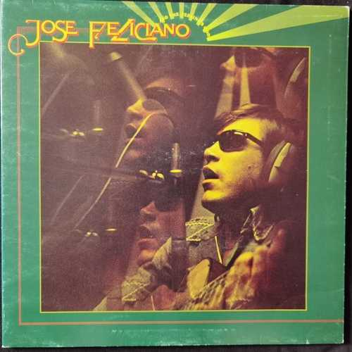 Jose Feliciano ‎– And The Feeling's Good