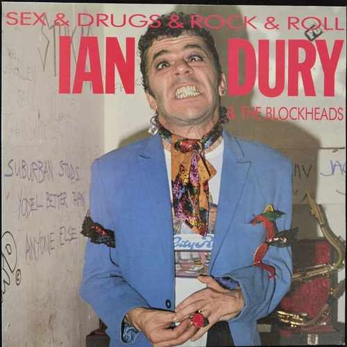 Ian Dury & The Blockheads ‎– Sex & Drugs & Rock & Roll