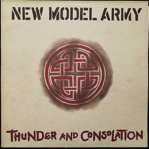 New Model Army ‎– Thunder And Consolation