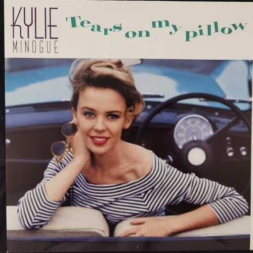 Kylie Minogue ‎– Tears On My Pillow
