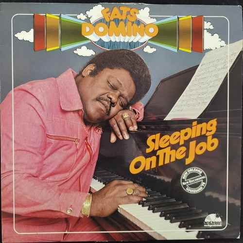 Fats Domino ‎– Sleeping On The Job