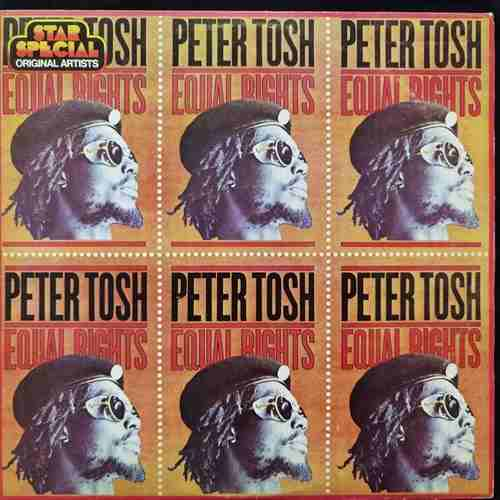 Peter Tosh ‎– Equal Rights