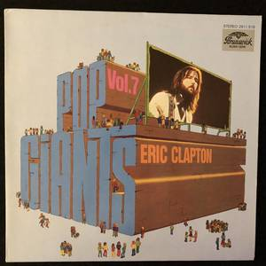 Eric Clapton ‎– Pop Giants, Vol. 7