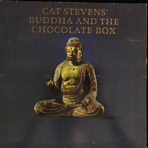 Cat Stevens ‎– Buddha And The Chocolate Box