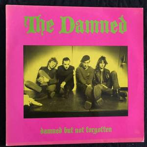 The Damned ‎– Damned But Not Forgotten