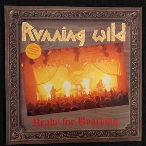 Running Wild ‎– Ready For Boarding